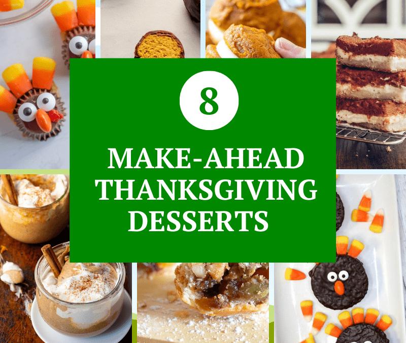 Make Ahead Thanksgiving Desserts