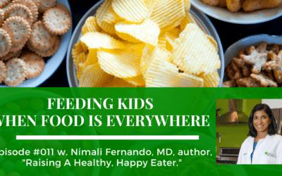 Episode 011: Feeding Kids When Food Is Everywhere